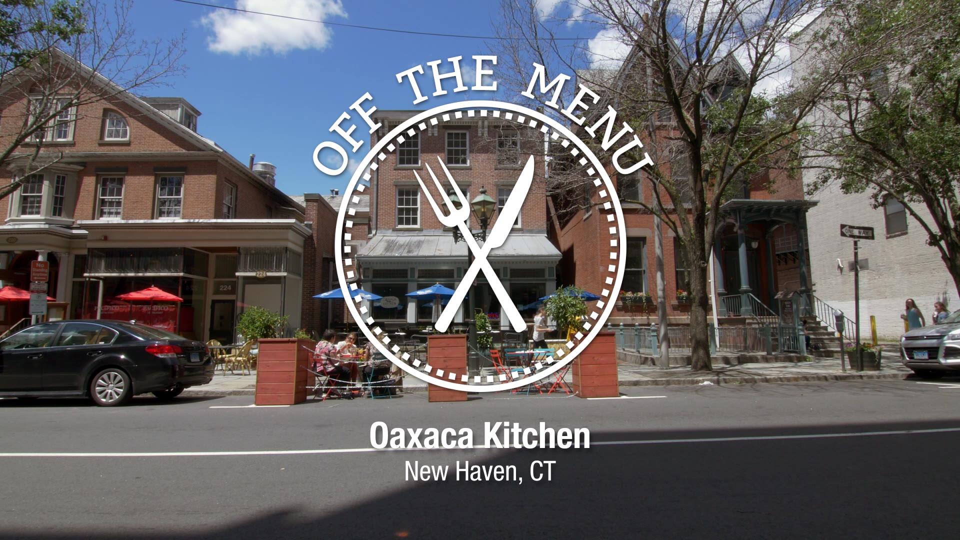 Oaxaca Kitchen U2022 Connecticut Public Television