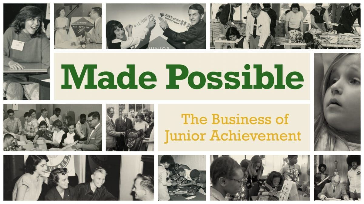 Made Possible: The Business of Junior Achievement