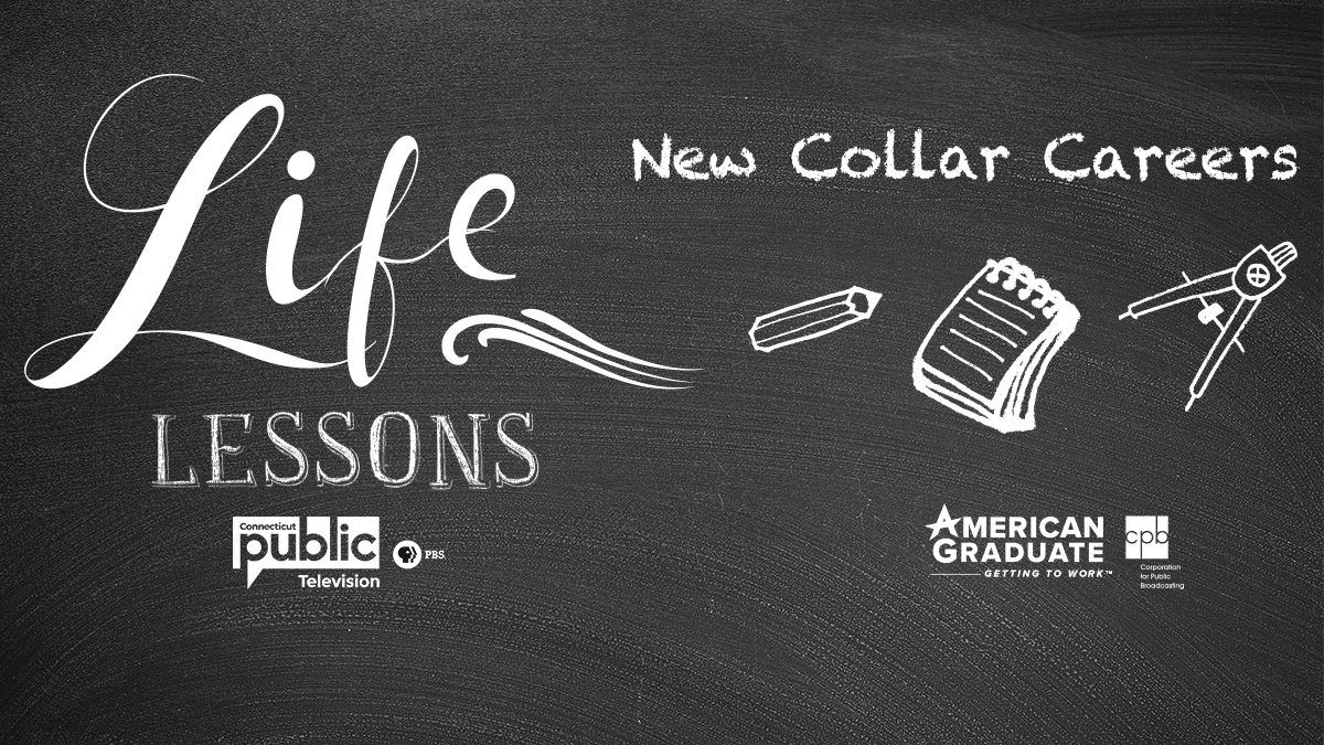 Life Lessons: New Collar Careers
